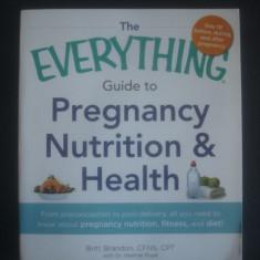 BRITT BRANDON * HEATHER RUPE - GUIDE TO PREGNANCY NUTRITION & HEALTH