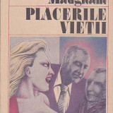 W. SOMERSET MAUGHAM - PLACERILE VIETII - Roman