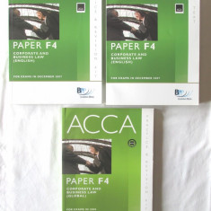 """ACCA - PAPER F4 - CORPORATE AND BUSINESS LAW - For Exams in 2007, 2008"", 3 Vol., Alta editura"