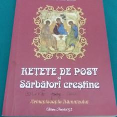 REȚETE DE POST ȘI SĂRBĂTORI CREȘTINE/ MARIA CRISTEA ȘOIMU/2011 - Carte Retete de post