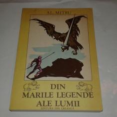 AL.MITRU - DIN MARILE LEGENDE ALE LUMII