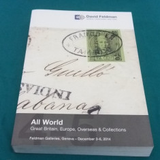 CATALOG LICITAȚIE TIMBRE DAVID FELDMAN/ ALL WORLD 2014