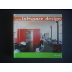 ALEJANDRO BAHAMON - NEW LOFTSPACE DESIGN * AMENAJARI INTERIOARE {2004}