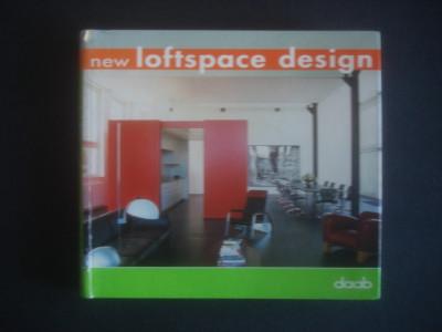 ALEJANDRO BAHAMON - NEW LOFTSPACE DESIGN * AMENAJARI INTERIOARE {2004} foto