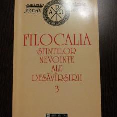 FILOCALIA - Culegere din Screrile Sfintilor Parinti - Vol.III - Humanitas, 1999