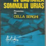 R(01) CELA SERGHEI-In cautarea somnului urias - Carte de povesti