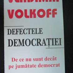 Defectele democratiei - Carte Politica