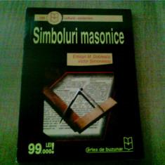 SIMBOLURI MASONICE -EMILIAN M. DOBRESCU -VICTOR SIMIONESCU - Carte masonerie