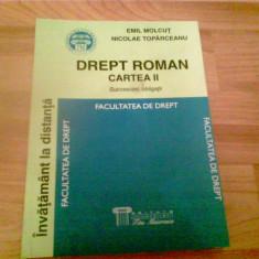 DREPT ROMAN -CARTEA II -SUCCESIUNI, OBLIGATII -EMIL MOLCUT -NICOLAE TOPARCEANU - Carte Teoria dreptului