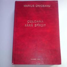 M.ONICEANU-COLOANA FĂRĂ SFÂRȘIT-ROMAN(BUREBISTA, DACIA PREISTORICA, ZALMOXIS)