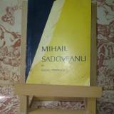 "Constantin Ciopraga - Mihail Sadoveanu ""A1999"" - Biografie"