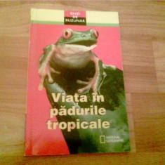 VIATA IN PADURILE TROPICALE -MARFE FERGUSON DELANO - Atlas