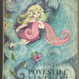 R(01) NINA STANCULEANU-Povestile vantului - Carte de povesti