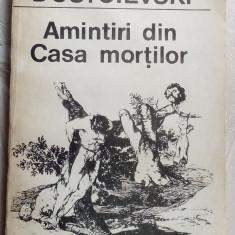 DOSTOIEVSKI - AMINTIRI DIN CASA MORTILOR(Pref. trad. note TUDOR ARGHEZI/ed 1990)