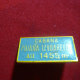 Insigna Cabana Poiana Izvoarelor, L= 3 cm, metal si email