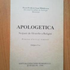 w4 Apologetica. Notiuni De Filozofie A Religiei - Ioan Mihalcescu