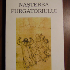 Nasterea Purgatoriului, vol 2 - Jacques Le Goff (Meridiane, 1995) - Istorie