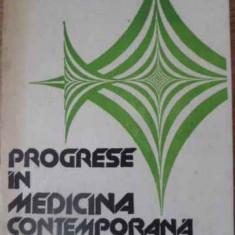 Progrese In Medicina Contemporana - Tiberiu Ghitescu, 391453