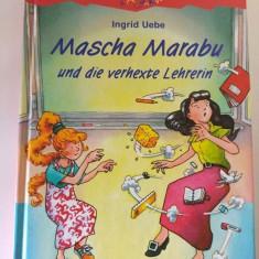 Carte pentru copii, in limba germana, Mascha und die verhexte Lehrerin - Carte de povesti