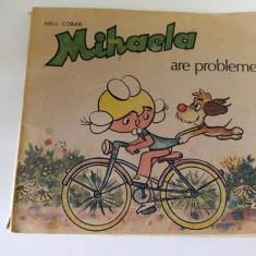 Mihaela are probleme, Nell Cobar, Editat de RECOOP 1989 - Carte veche