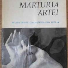 Marturia Artei Eseu Despre Cunoasterea Prin Arta - Victor Ernest Masek ,391427