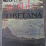 Cartea Mortilor Tibetana - Necunoscut ,391329