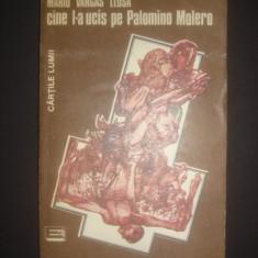 MARIO VARGAS LLOSA - CINE L-A UCIS PE PALOMINO MOLERO, Alta editura