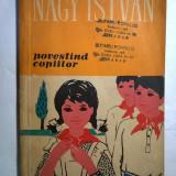 Nagy Istvan - Povestind copiilor - Carte de povesti