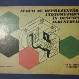 Album de reprezentari axiometricein desenul industrial / R2P2S