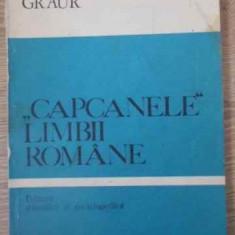 Capcanele Limbii Romane - Al. Graur, 391321