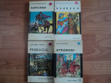 CAPCANA/VIJELIA/PRIBEAGUL/STRAMOSII- 4 VOLUME ISTORICE , COLECTIA CUTEZATORII
