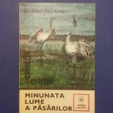 Minunata lume a pasarilor - I. Bordeianu / R5P3F