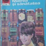 Mierea Si Sanatatea - Nic.n. Mihailescu ,391796