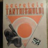 Secretele Tantrismului - Serge Hutin ,391567