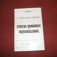 Etnicul Romanesc ~ Nationalismul - C. Radulescu-Motru