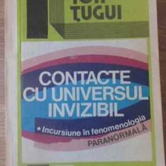 Contacte Cu Universul Invizibil - Ion Tugui, 391677 - Carti Budism