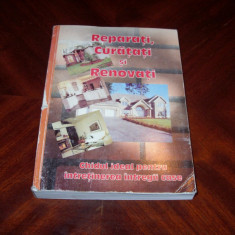 REPARATI, CURATATI SI RENOVATI ( carte foarte utila, in orice gospodarie )* - Carte amenajari interioare