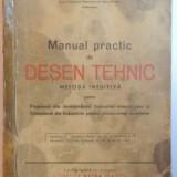 MANUAL PRACTIC DE DESEN TEHNIC METODA INTUITIVA de A. DICEANU si M. SARBU , BRASOV 1945