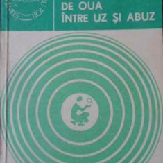 Consumul De Oua Intre Uz Si Abuz - Ioan Otel, 391738 - Carte Retete culinare internationale