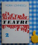 Teatru Paradisul Si eu am fost in Arcadia Horia Lovinescu
