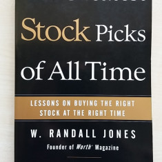 W. Randall Jones, Julie M. Fenster – The greatest stock picks of all time - Carte afaceri