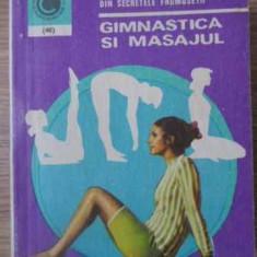 Gimnastica Si Masajul - Olga Tuduri, 391779 - Carte Medicina alternativa