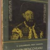CONSTANTIN BRANCOVEANU SI EPOCA SA, 1967 - Istorie