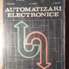 Automatizari Electronice - I.dumitrache S.dumitriu I.mihu F.munteanu Gh.musca, 391530 - Carti Electrotehnica