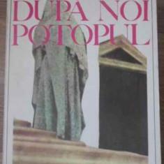 Dupa Noi Potopul - Josef Toman, 391671 - Roman