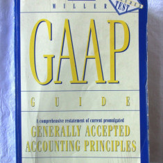 """GAAP GUIDE 1996. Generally Accepted Accounting Principles"", Jan R. Williams, Adevarul"