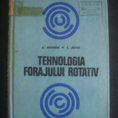 S. SEICEANU, T. JUSTEL - TEHNOLOGIA FORAJULUI ROTATIV
