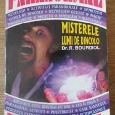 Misterele Lumii De Dincolo - R. Bourdiol, 391817 - Carti Budism