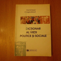 Dictionar all AL VIETII POLITICE SI SOCIALE / D. CHAGNOLLAUD