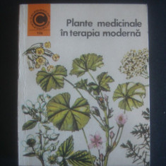 M. A. PEIULESCU - PLANTE MEDICINALE IN TERAPIA MODERNA * CALEIDOSCOP - Carte Medicina alternativa